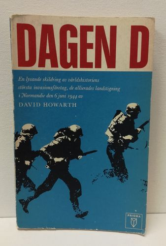 Howarth David, Dagen D