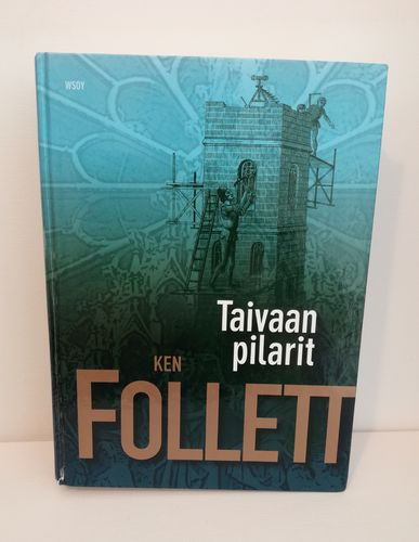 Follett Ken, Taivaan pilarit