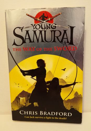 Bradford Chris, Young Samurai – The Way of the Sword