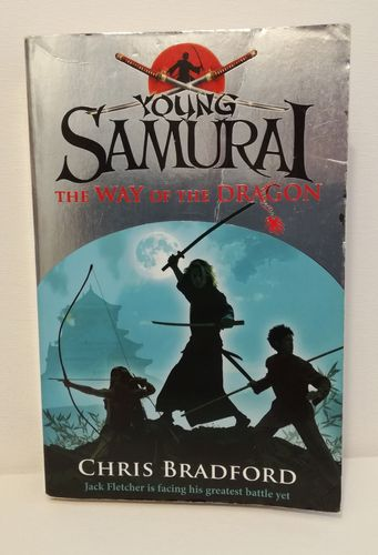 Bradford Chris, Young Samurai – The Way of the Dragon