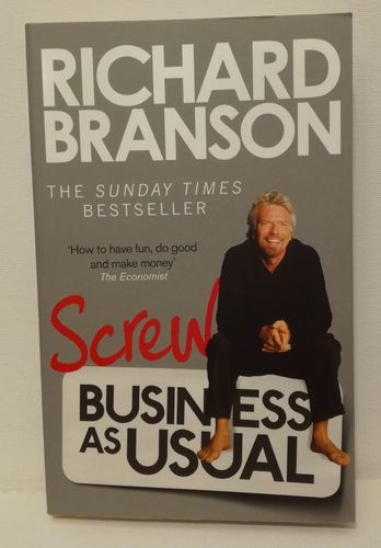 Branson R., Screw Business as Usual