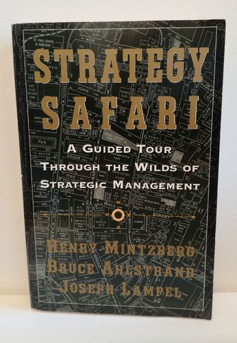 Minzberg, Strategy Safari