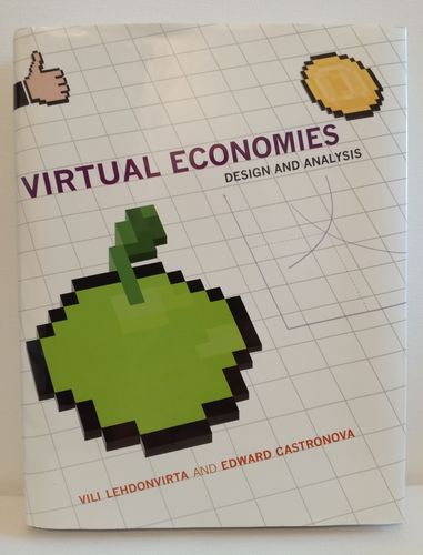 Virtual Economies –Design and Analysis