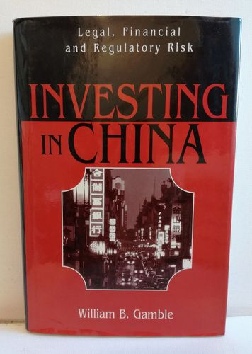 Gamble William B., Investing in China