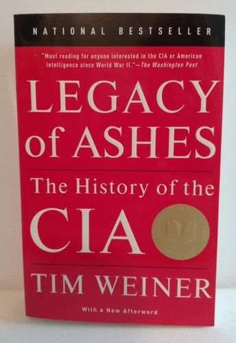 Weiner Tim, Legacy of Ashes – The History of the CIA