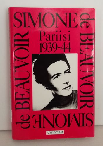 de Beauvoir Simone, Pariisi 1939-1944